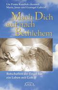 Mach Dich auf nach Bethlehem