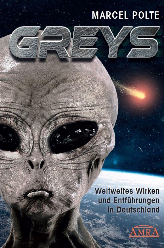 GREYS - Weltweites Wirken und Entführungen in Deutschland - AMRA ...