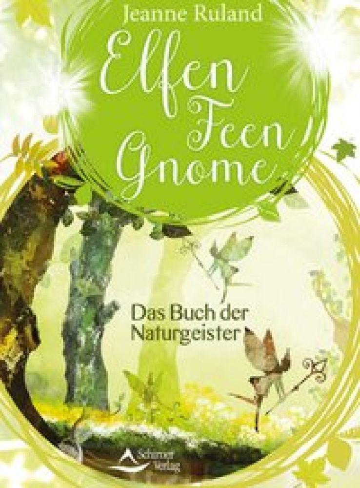 Elfen Feen Gnome Das Buch Der Naturgeister Amra Verlag Shop