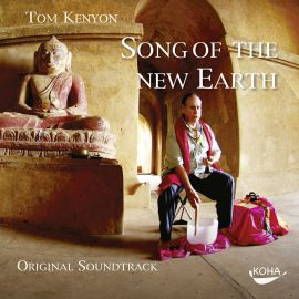 Song of the New Earth [CD; Musik zum Film]