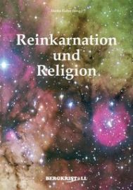Reinkarnation und Religion [Channelings von ELIAS]