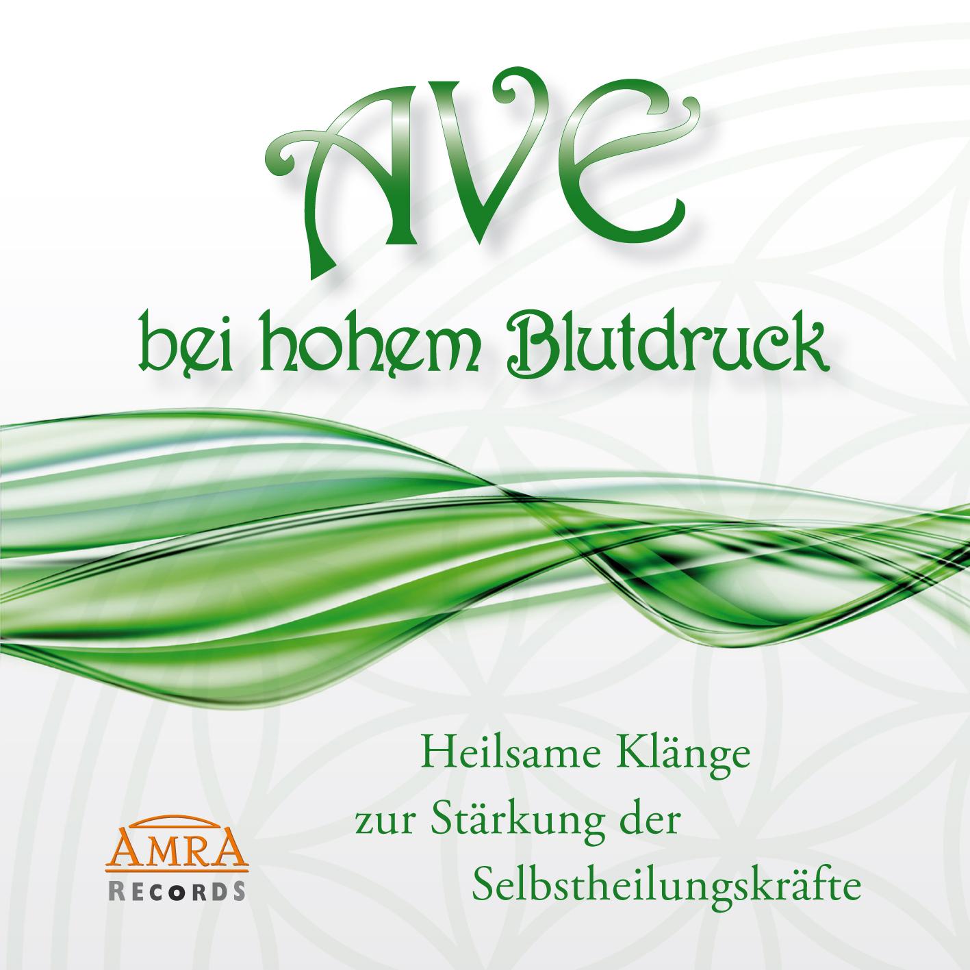 AVE bei hohem Blutdruck [Reiner Klang] - AMRA Verlag Shop